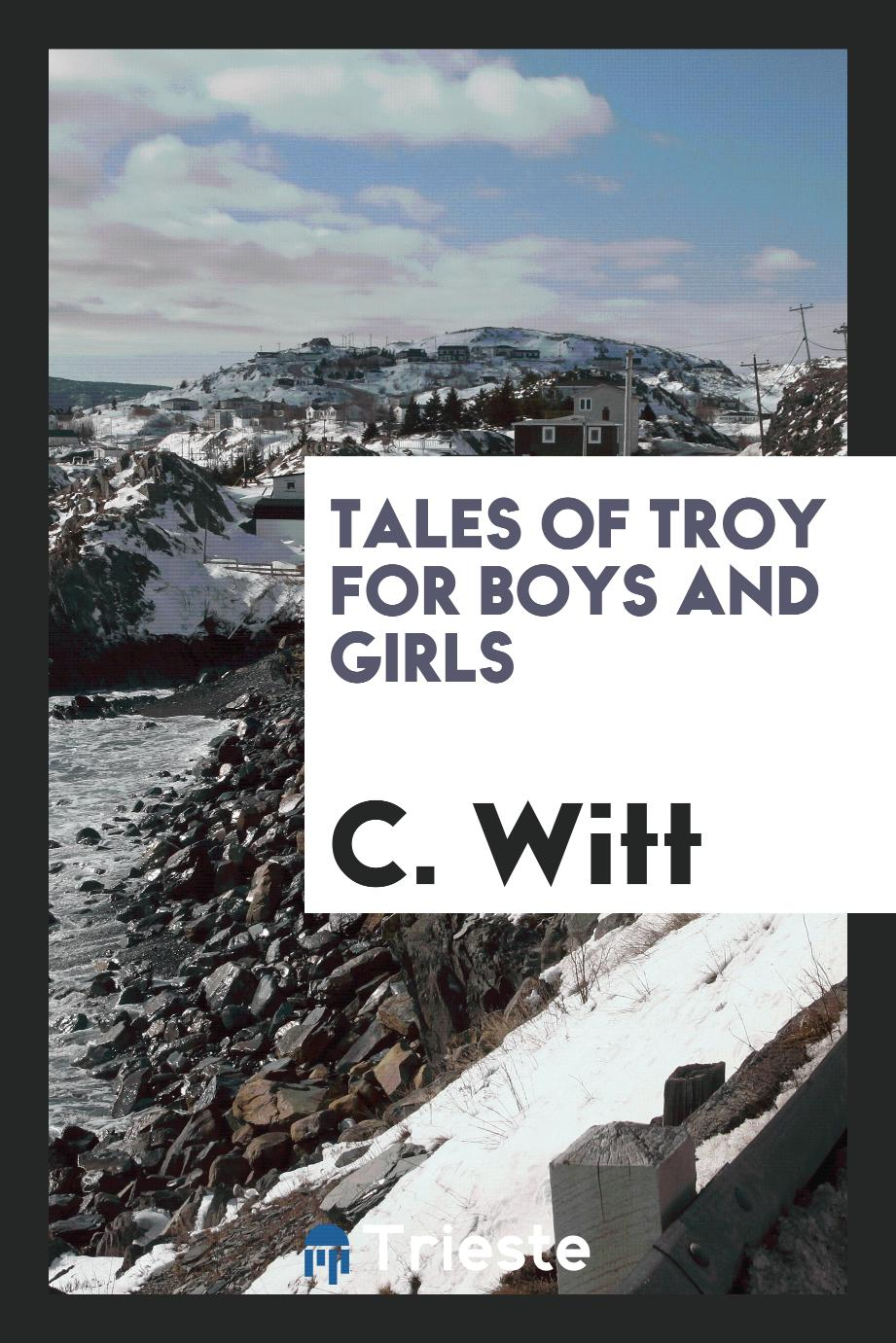 Tales of Troy for boys and girls