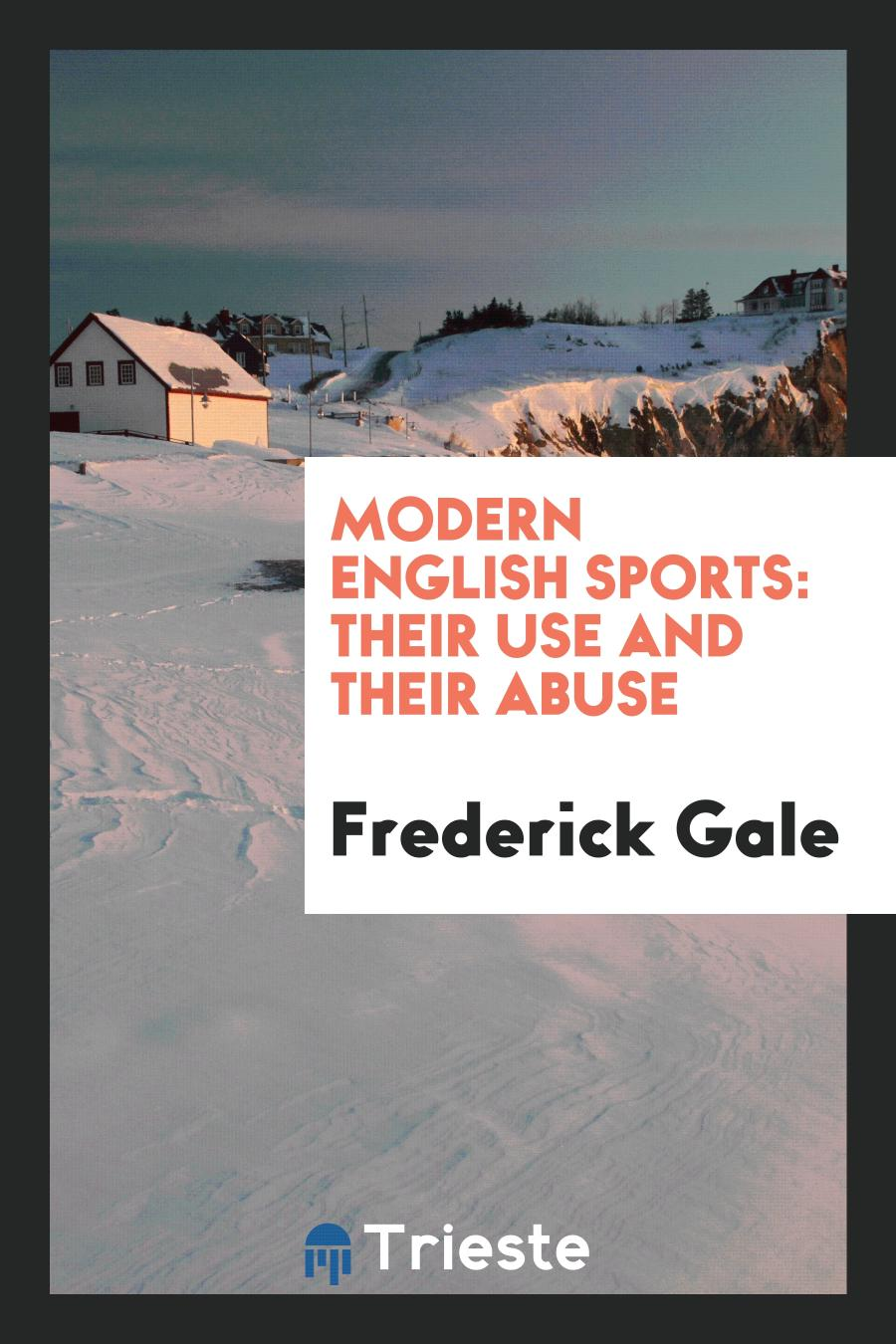 Modern English Sports: Their Use and Their Abuse
