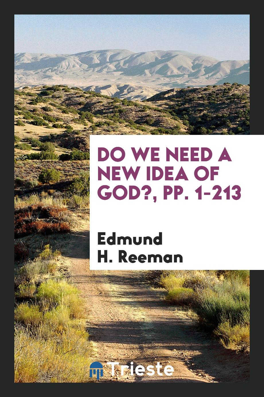 Do We Need a New Idea of God?, pp. 1-213
