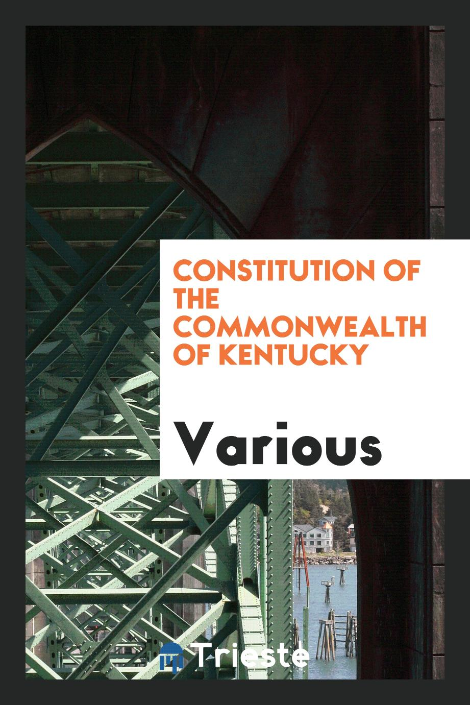 Constitution of the Commonwealth of Kentucky