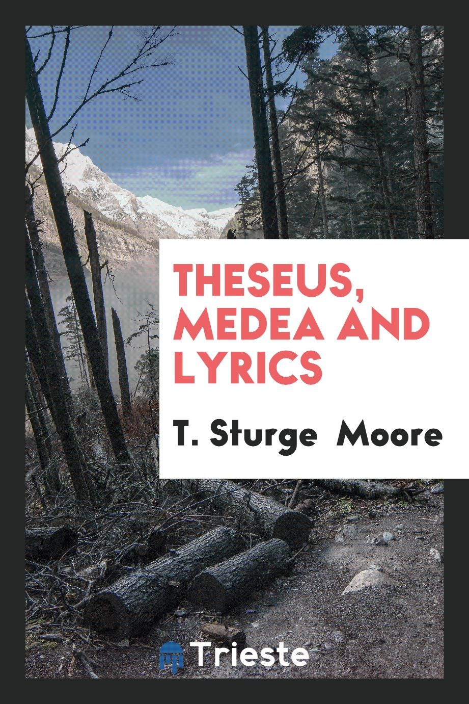 Theseus, Medea and Lyrics