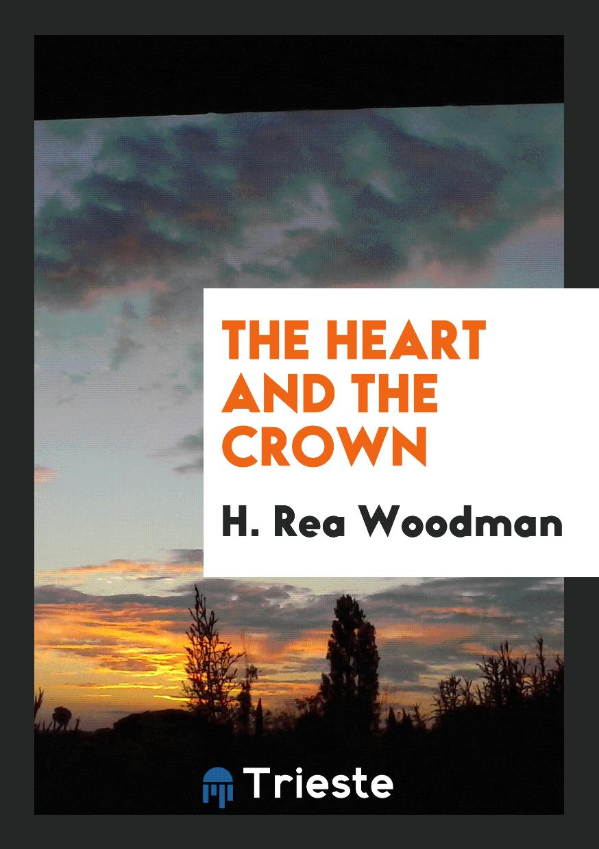 The Heart and the Crown