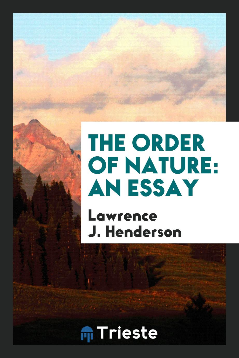 The order of nature: an essay