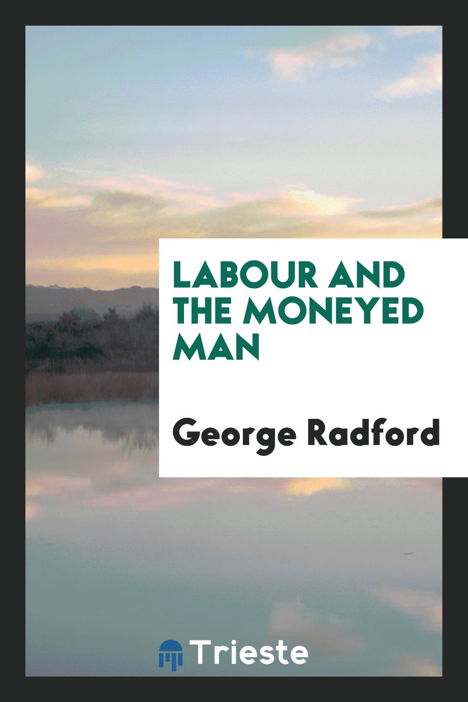 Labour and the moneyed man