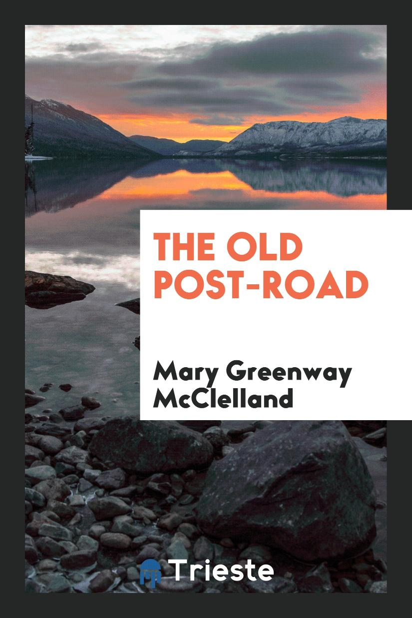 The Old Post-Road