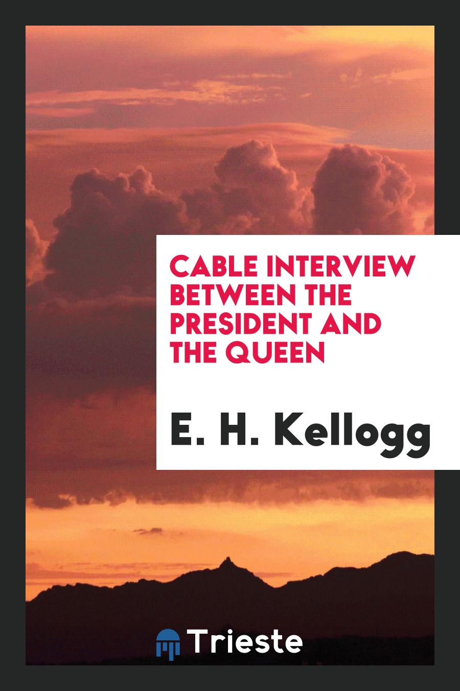Cable Interview Between the President and the Queen