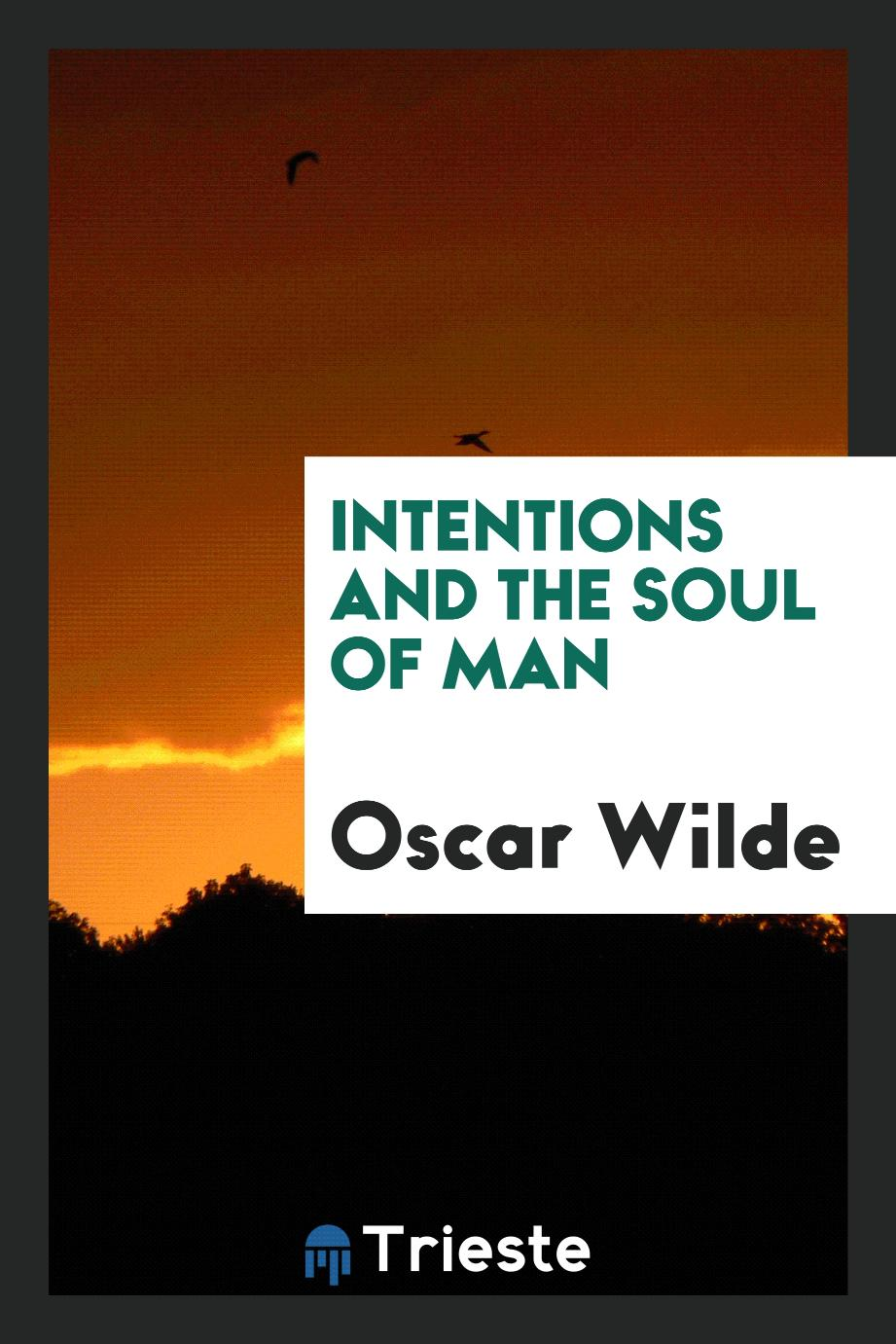Intentions and the Soul of Man