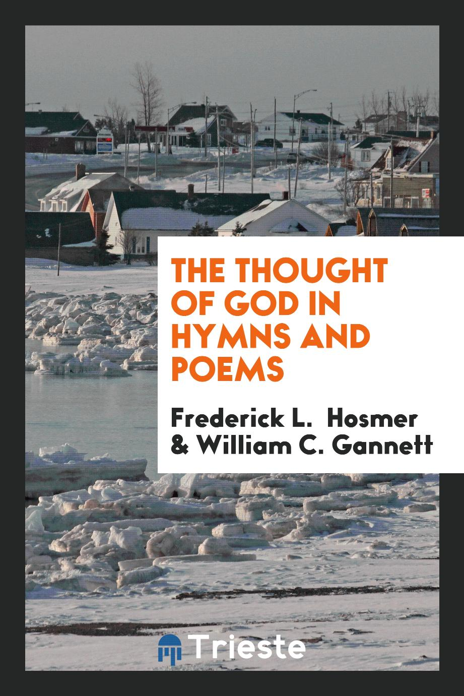 The Thought of God in Hymns and Poems