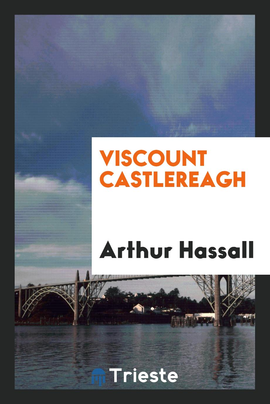 Viscount Castlereagh