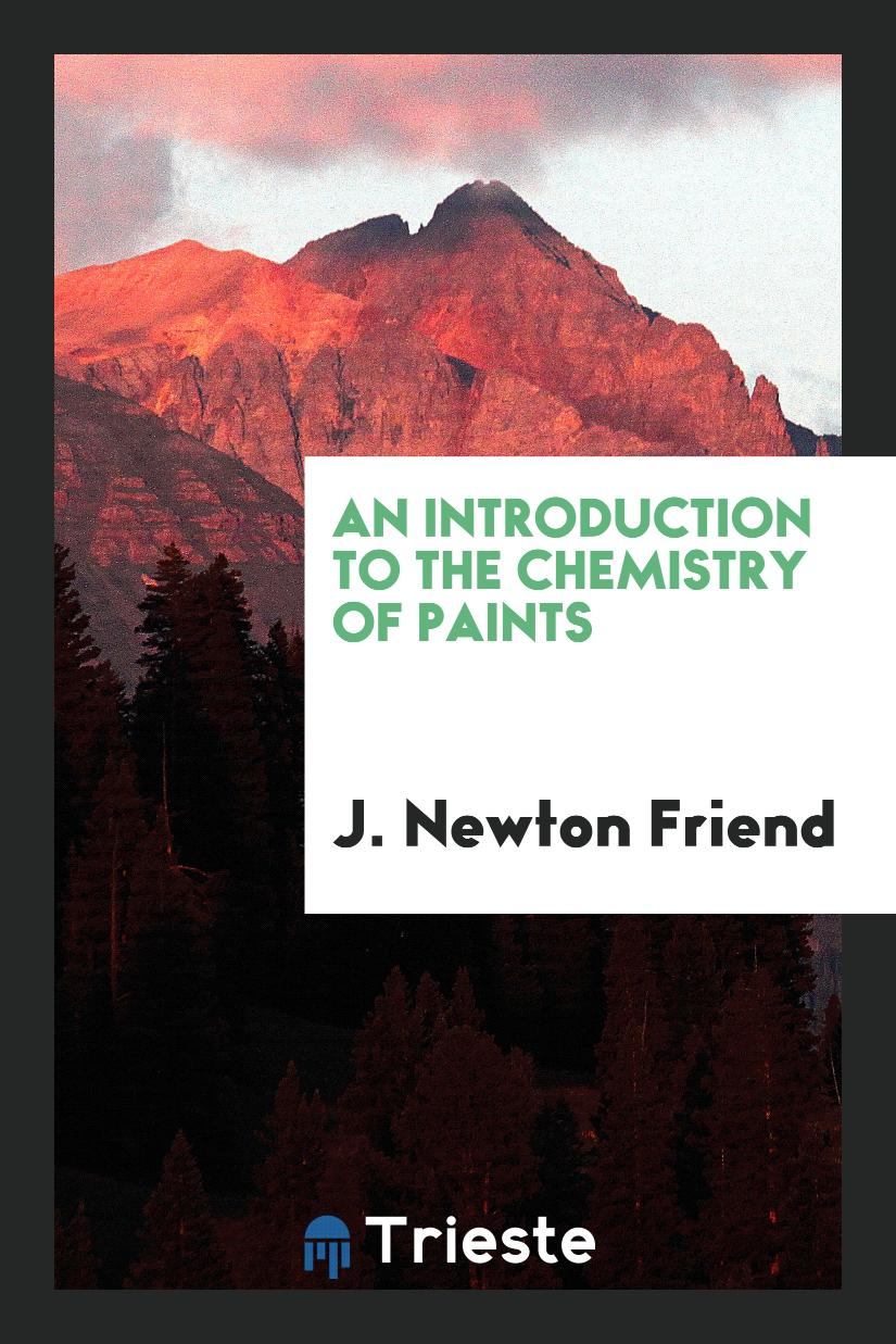An Introduction to the Chemistry of Paints