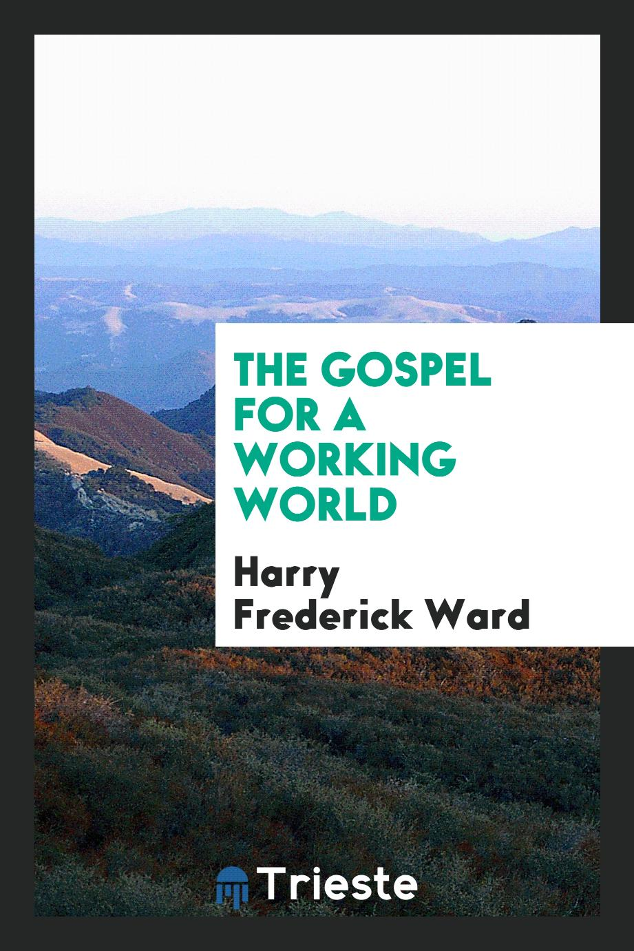 The Gospel for a Working World