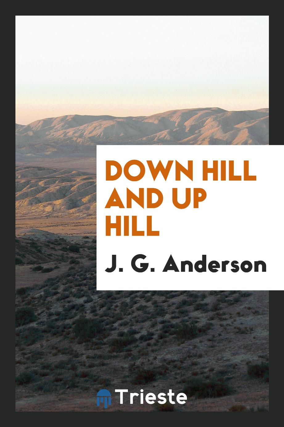 Down Hill and up Hill