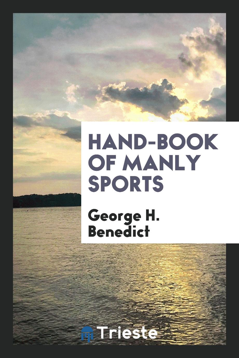 Hand-Book of Manly Sports