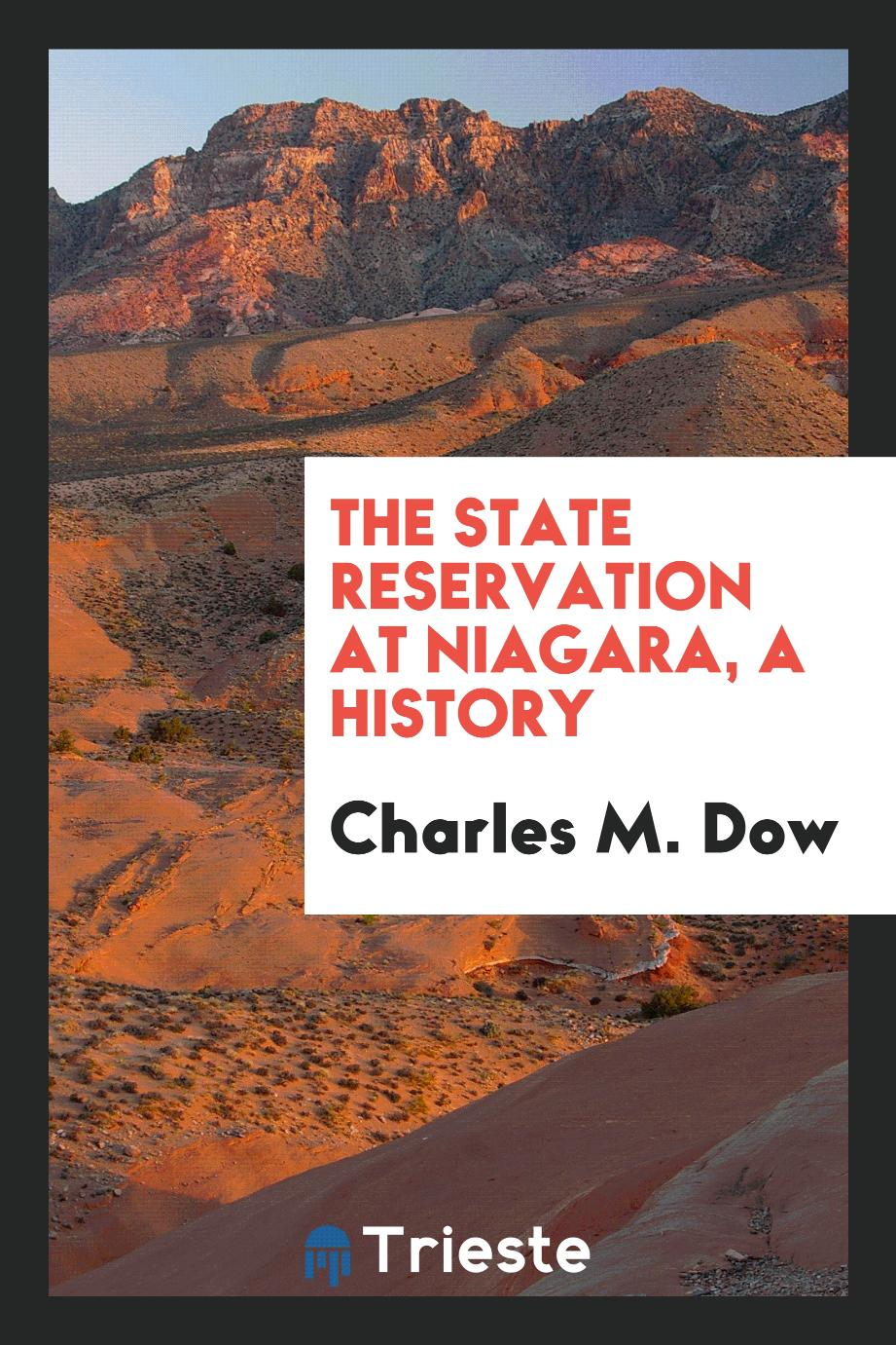 The State Reservation at Niagara, a History