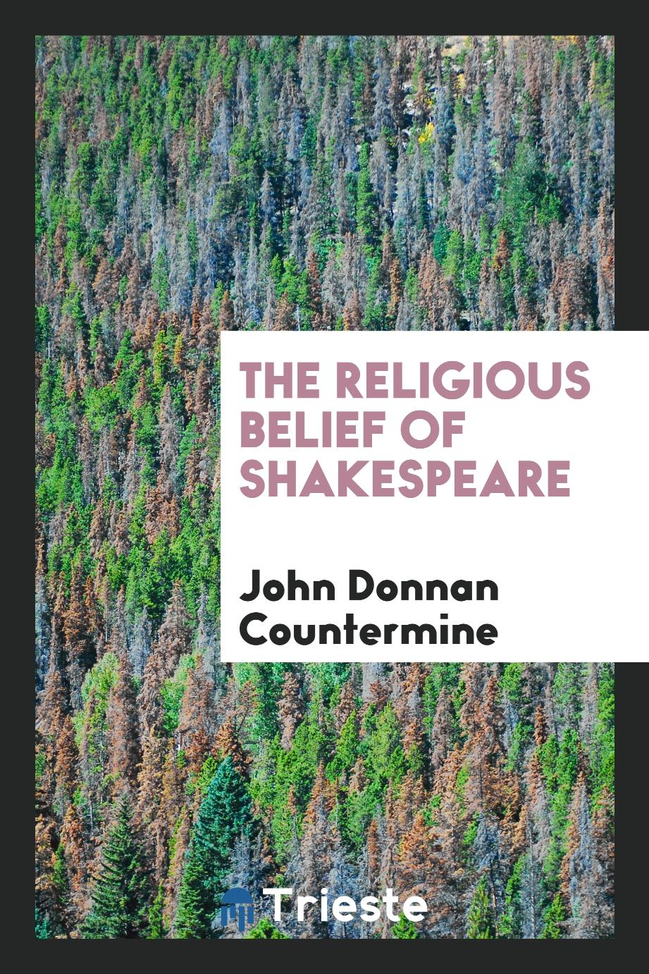 The religious belief of Shakespeare