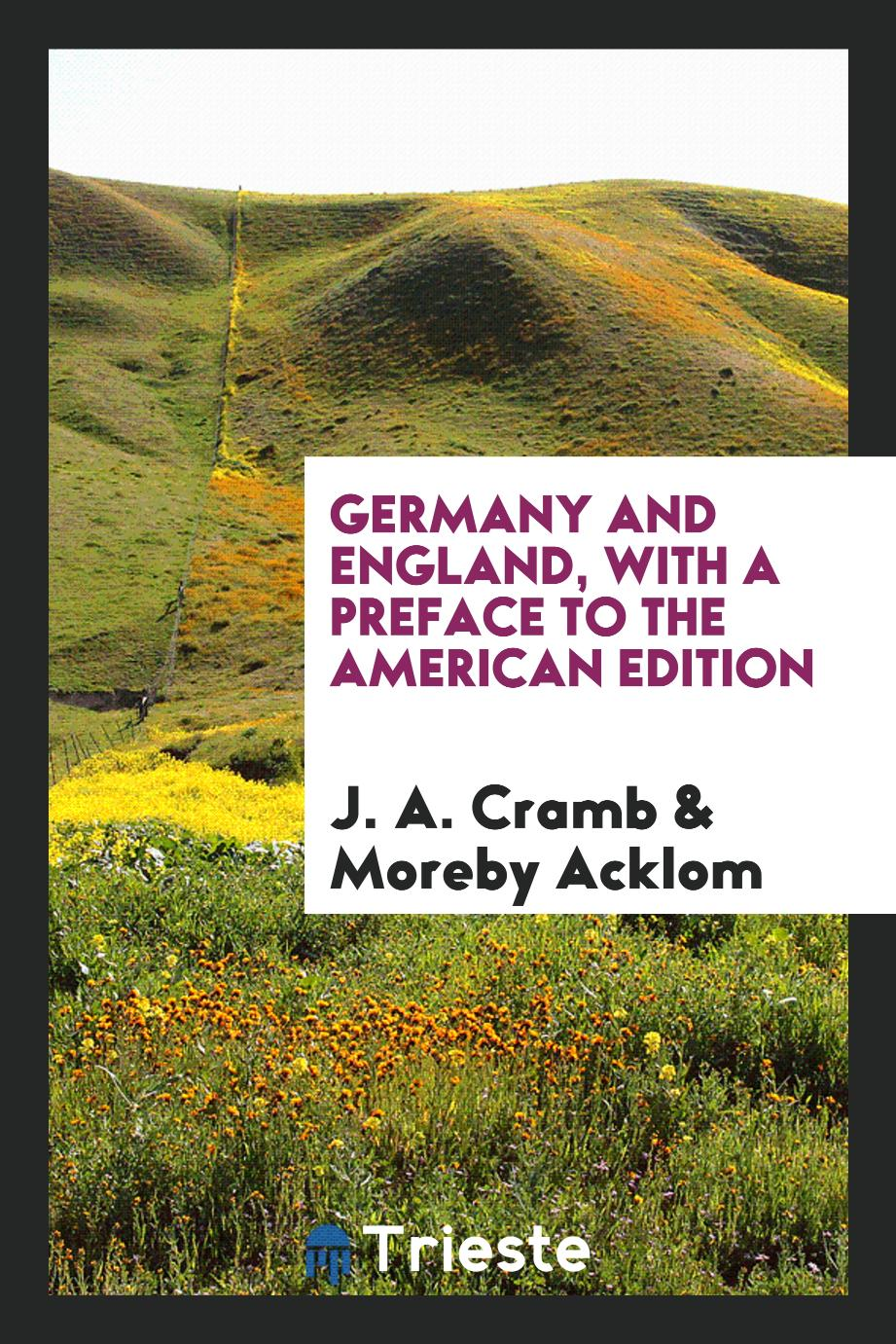 Germany and England, with a Preface to the American Edition