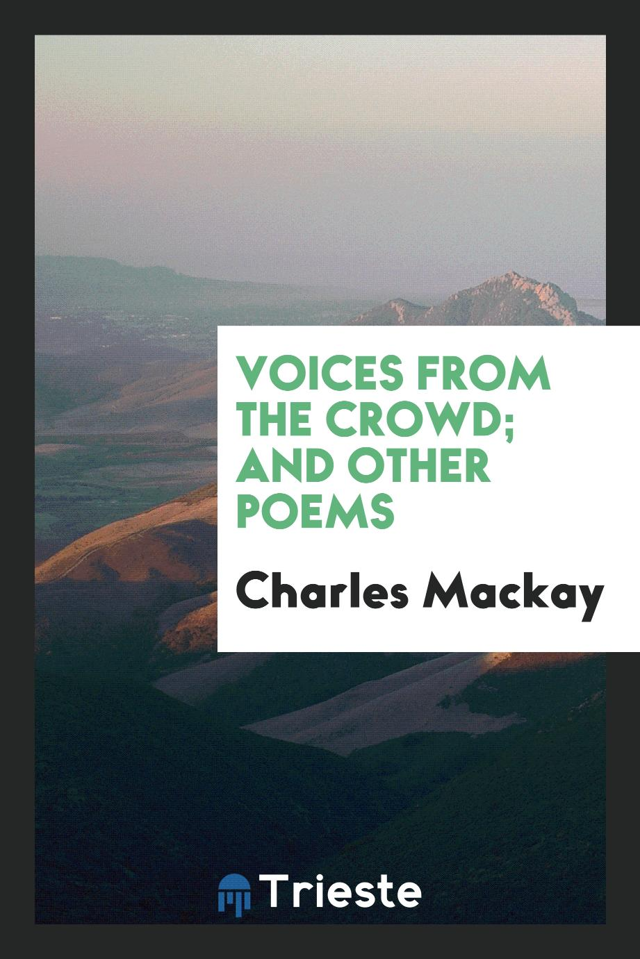 Voices from the Crowd; And Other Poems