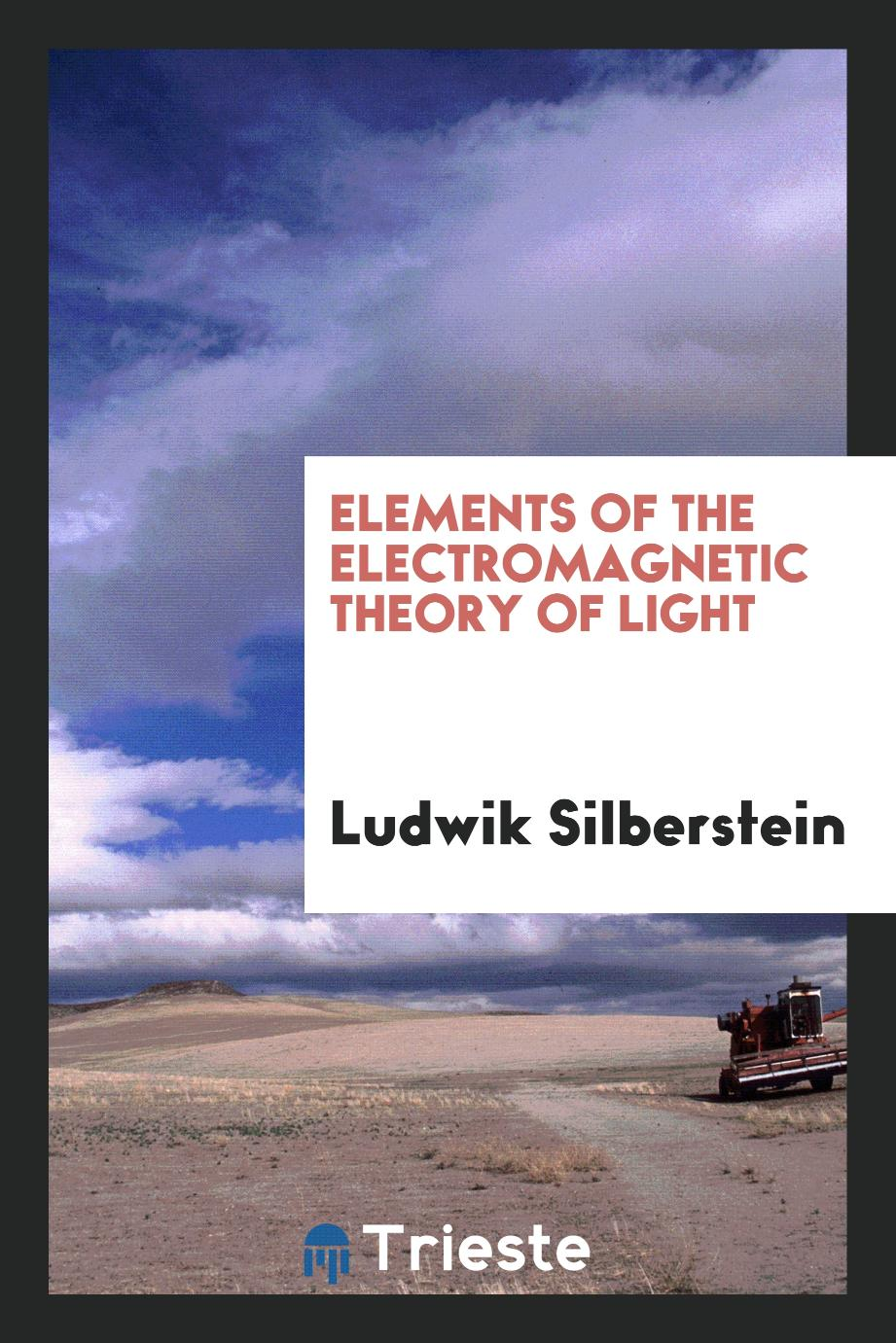 Elements of the electromagnetic theory of light