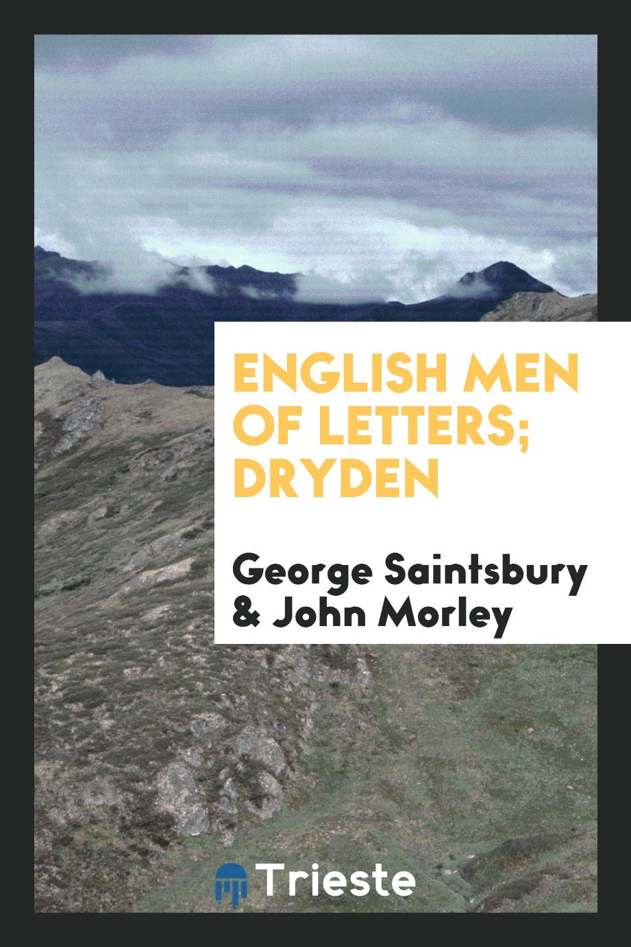 English Men of Letters; Dryden