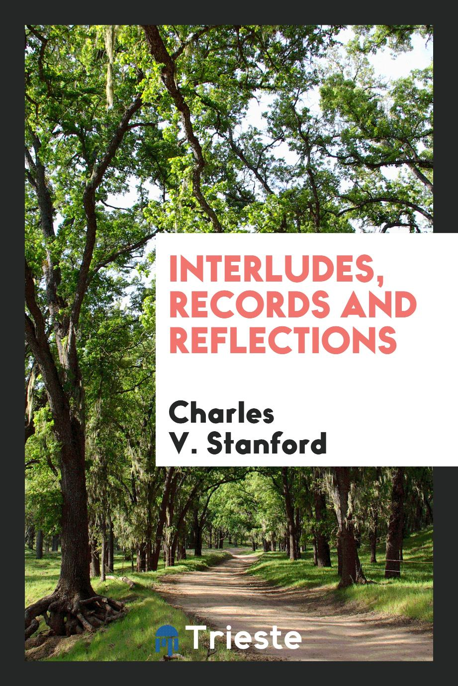 Interludes, Records and Reflections