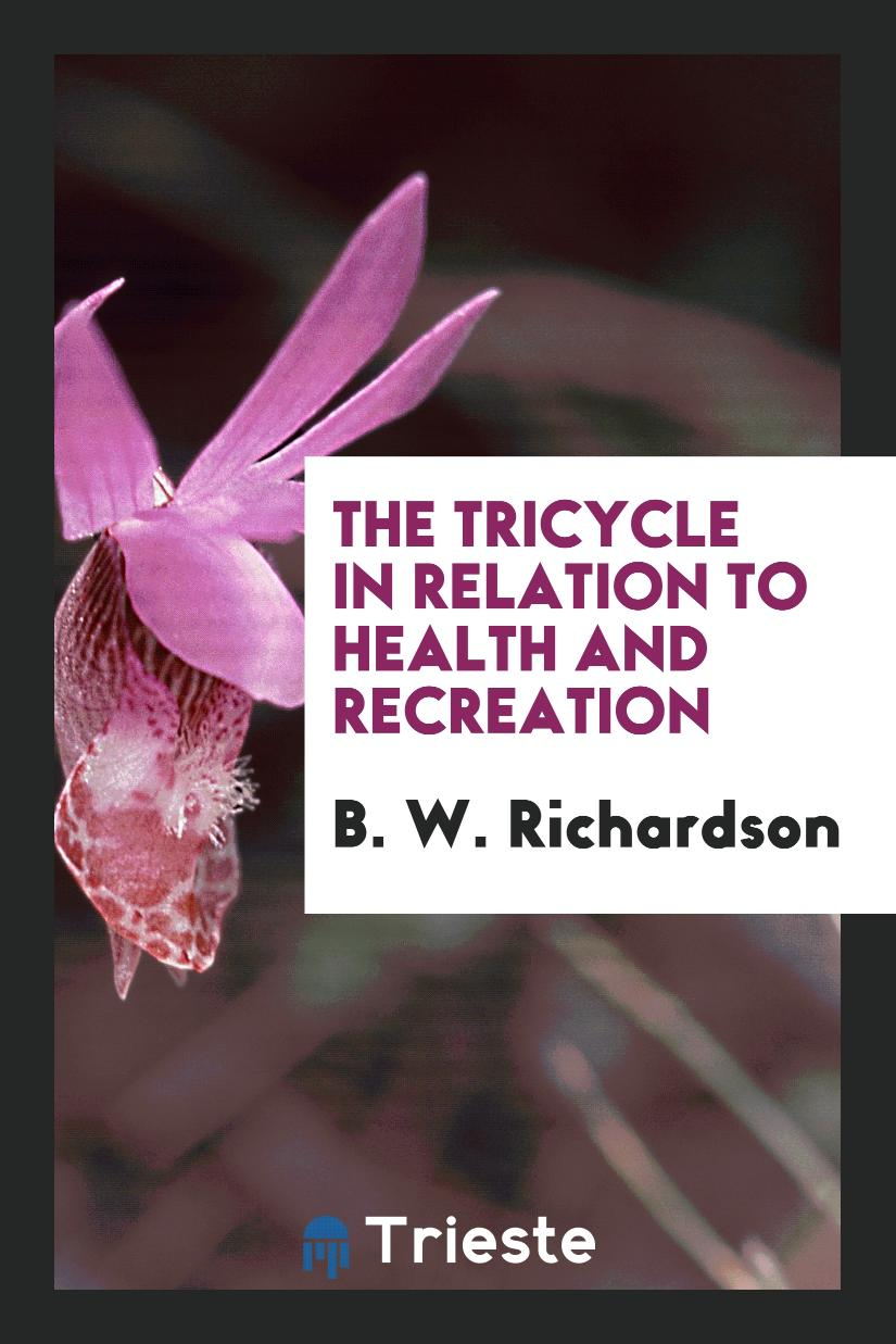 The Tricycle in Relation to Health and Recreation