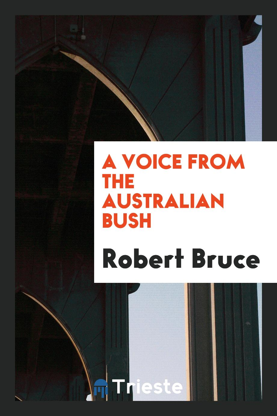 A Voice from the Australian Bush