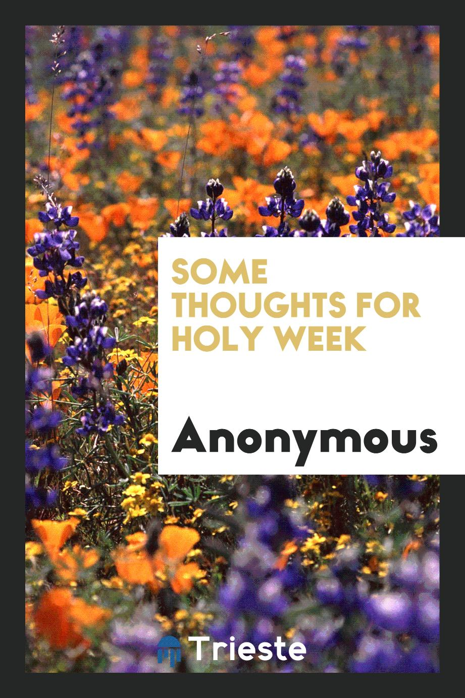 Some thoughts for Holy week