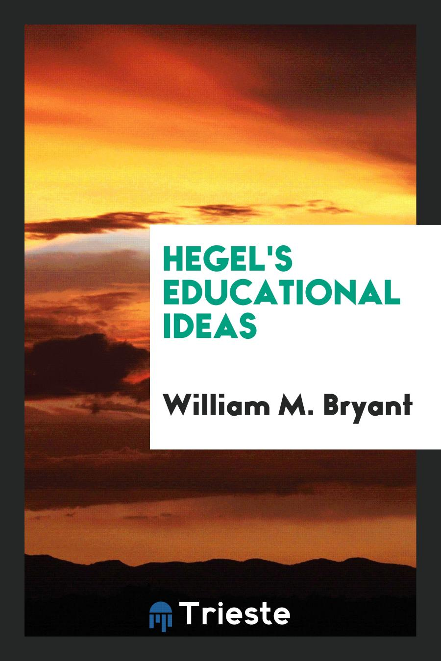 Hegel's Educational Ideas