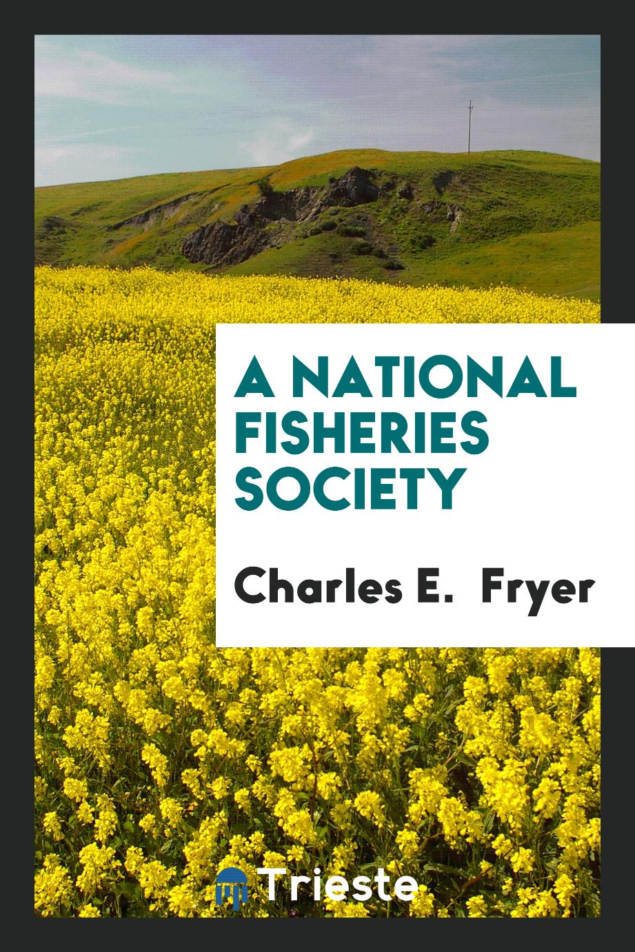 A National Fisheries Society