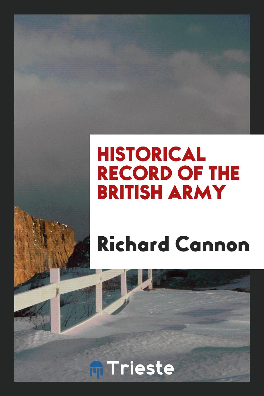 Historical Record of the British Army