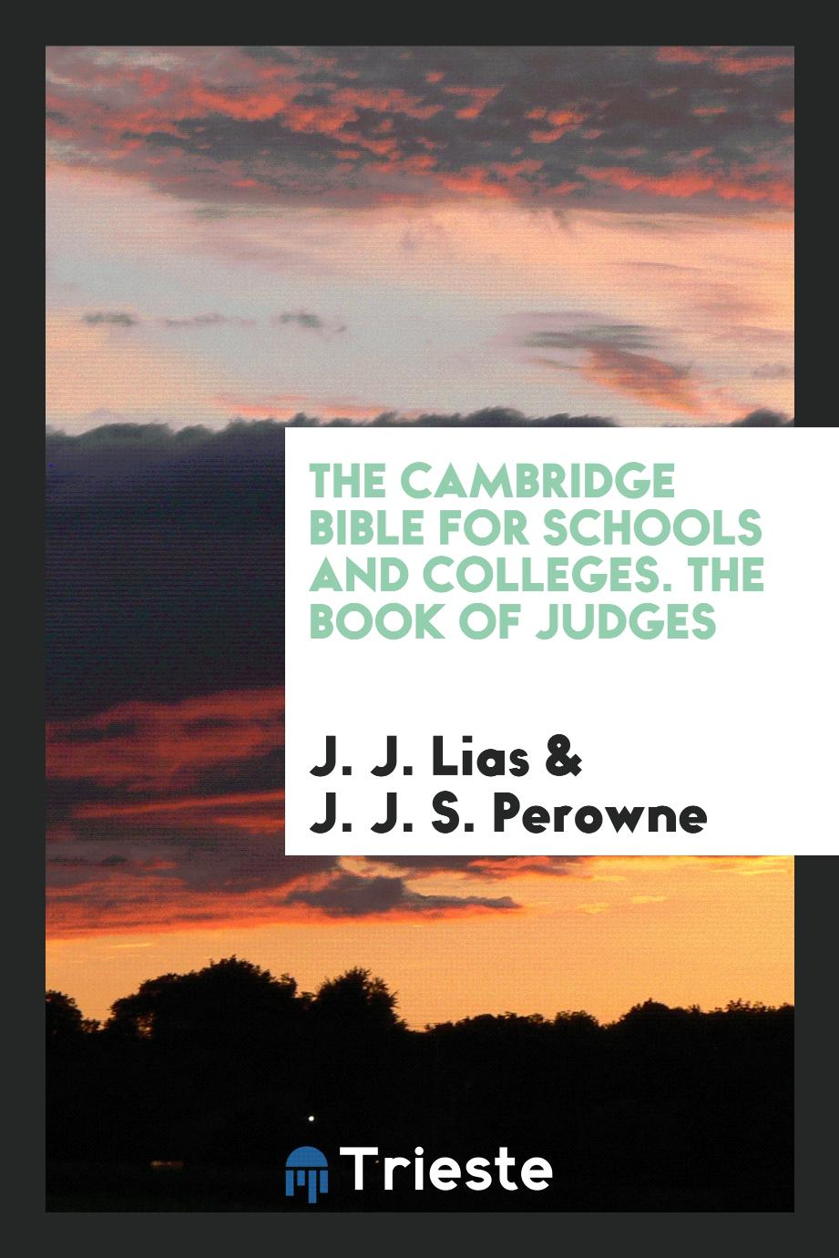 The Cambridge Bible for Schools and Colleges. The Book of Judges