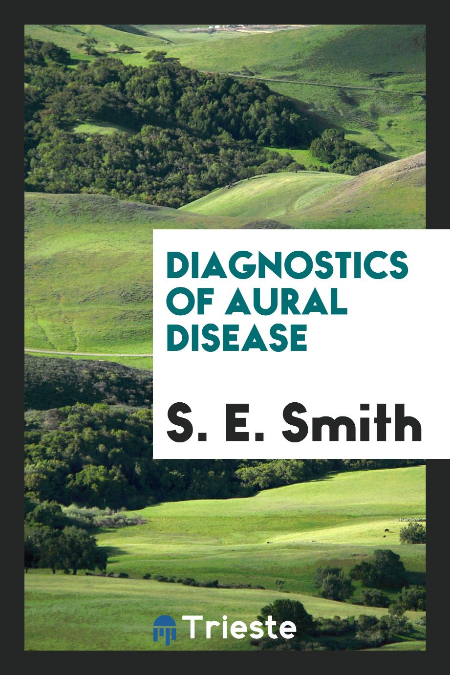 Diagnostics of Aural Disease