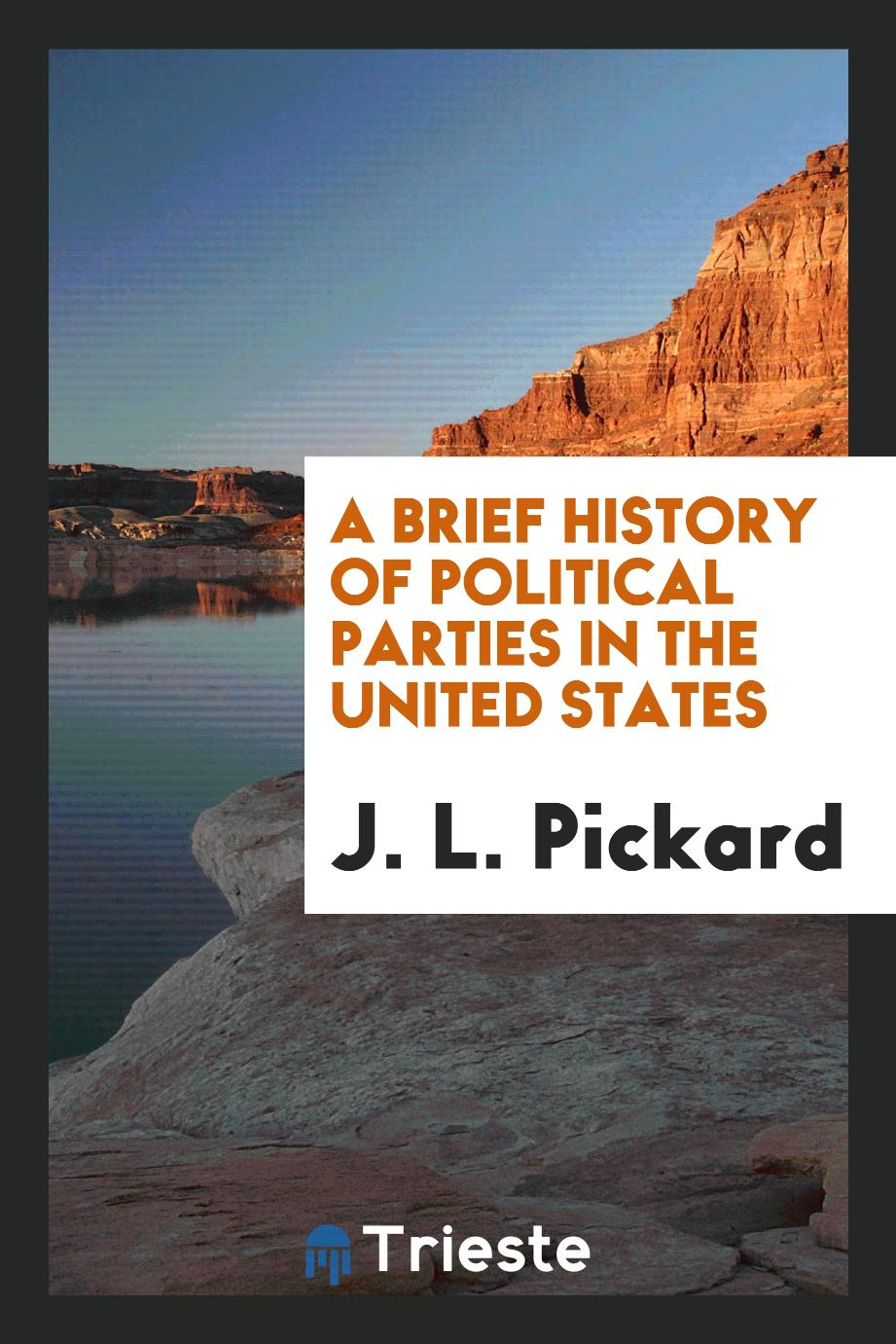A brief history of political parties in the United States