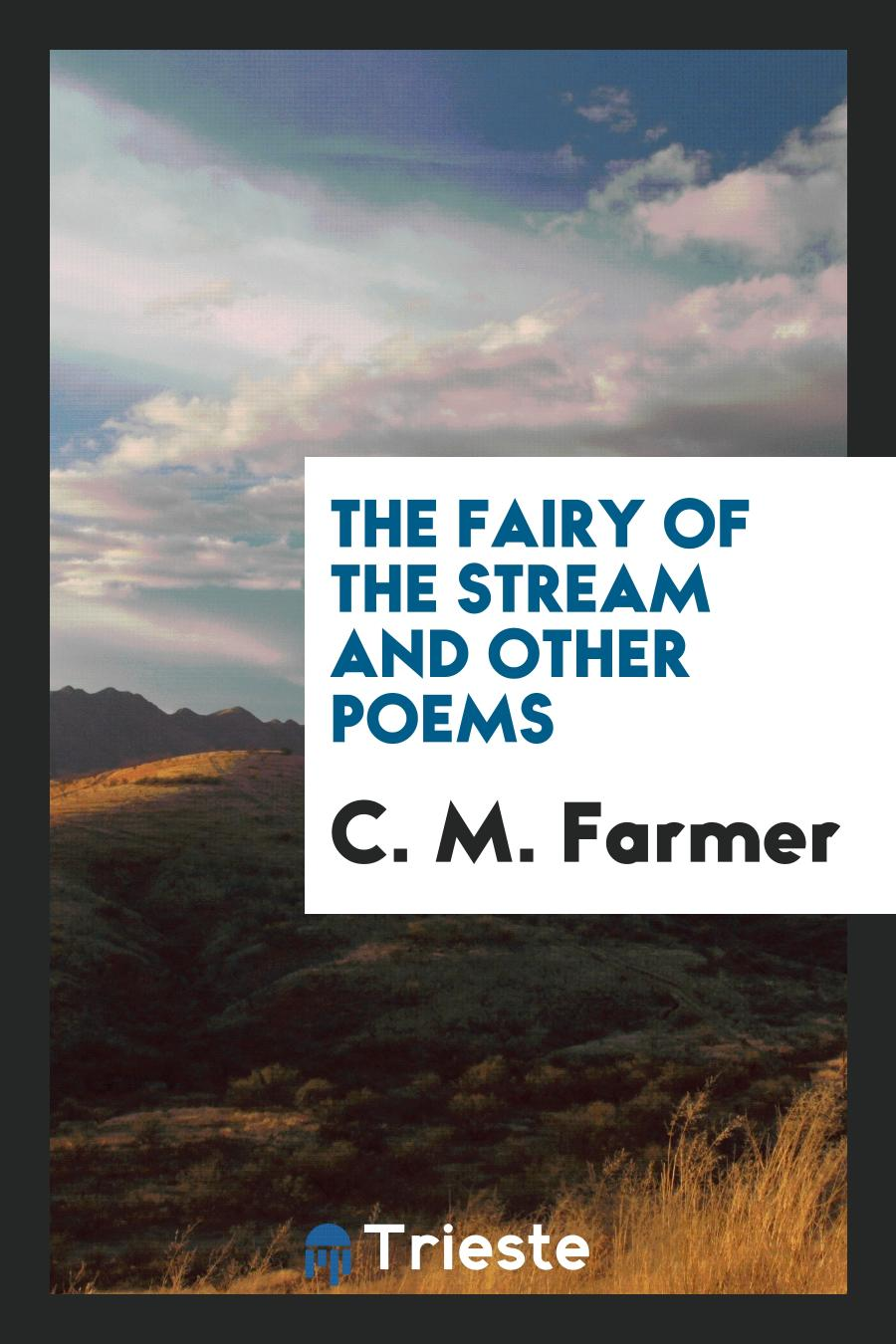The Fairy of the Stream and Other Poems