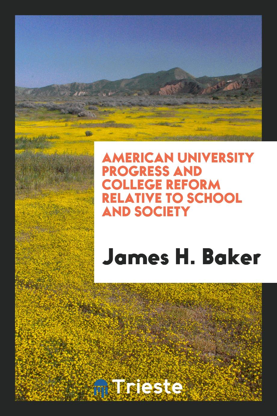 American university progress and college reform relative to school and society