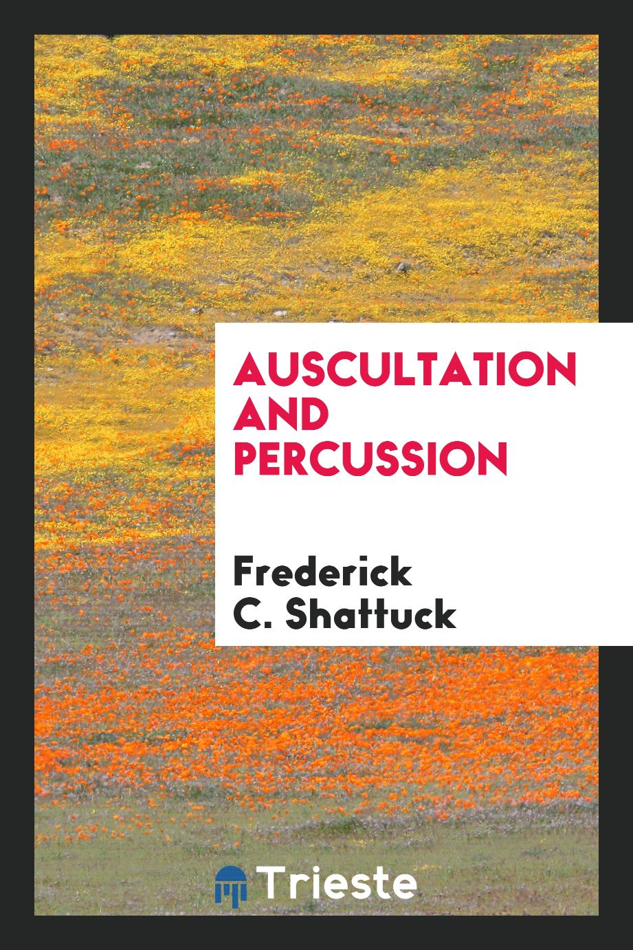 Auscultation and Percussion