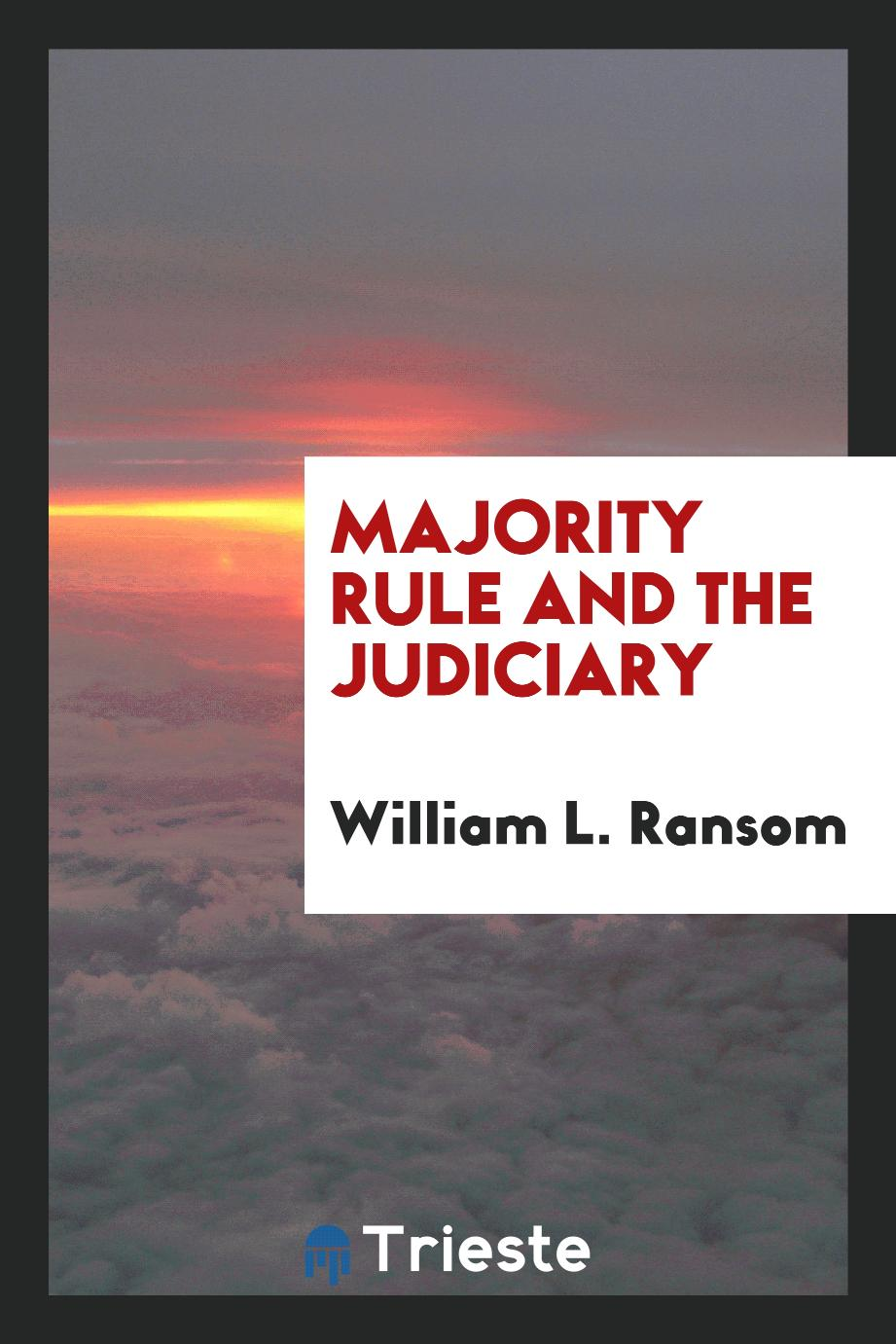 Majority Rule and The Judiciary