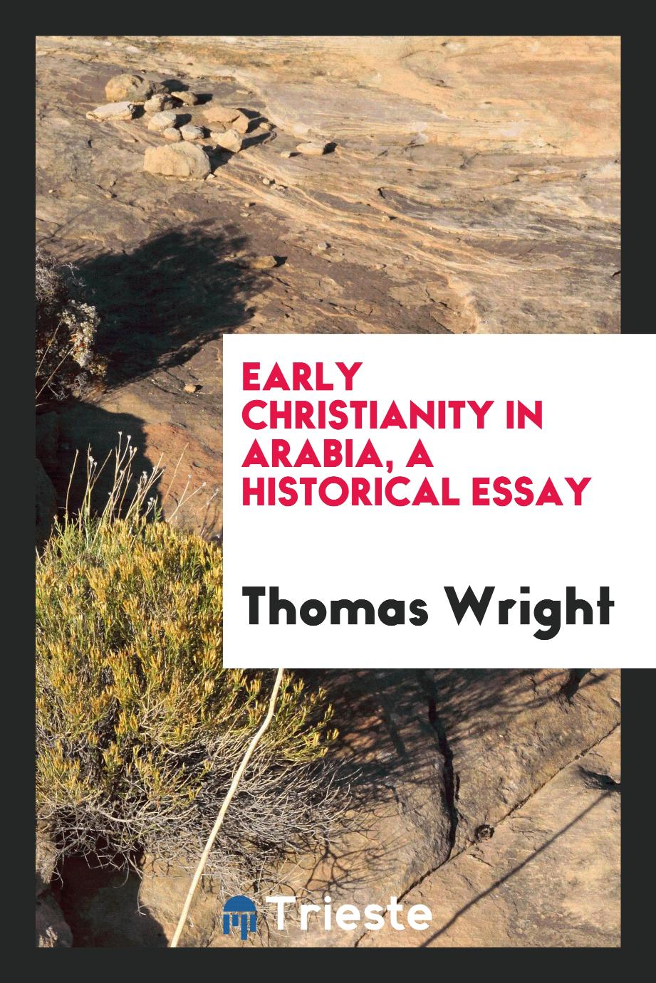 Early Christianity in Arabia, a historical essay