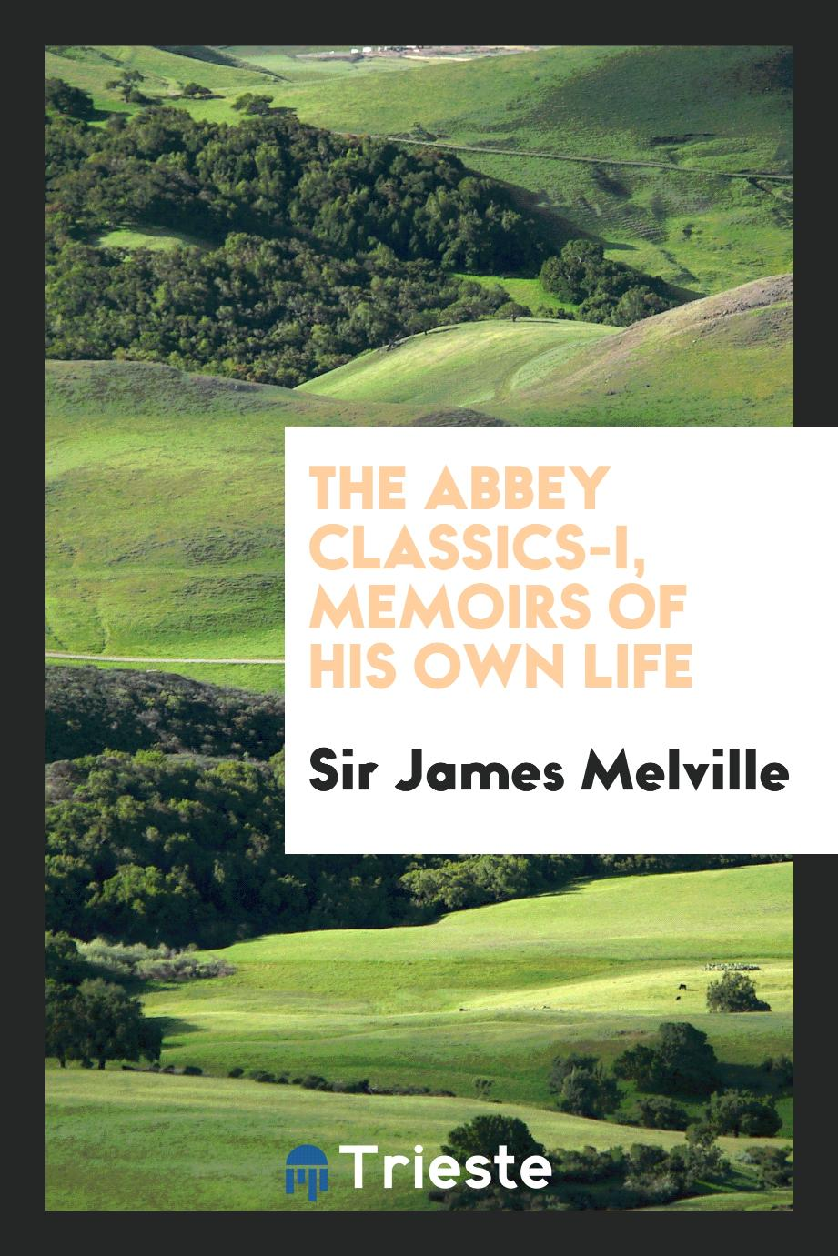The Abbey Classics-I, Memoirs of his own life