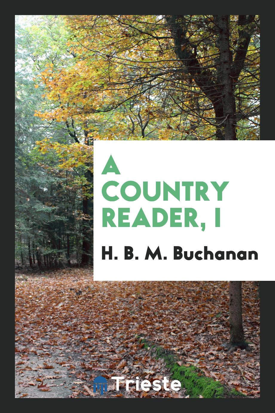 A country reader, I