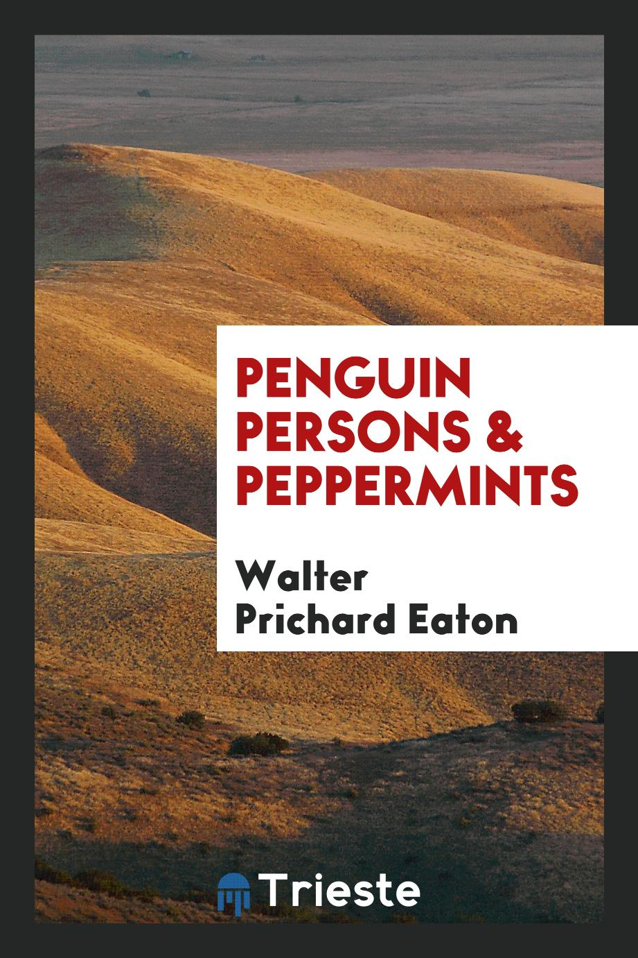 Penguin persons & peppermints