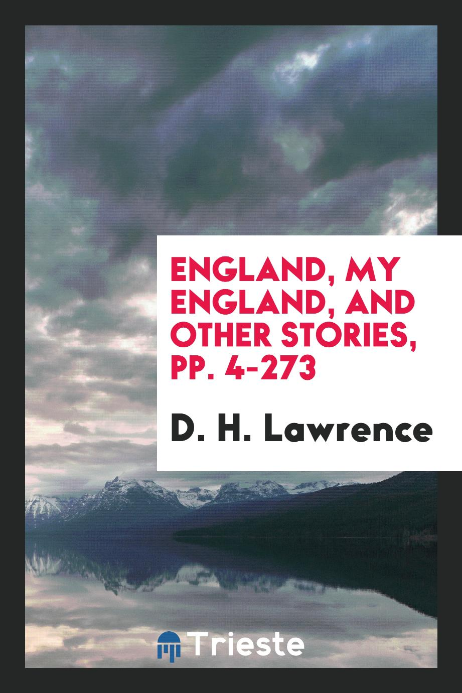 England, My England, and Other Stories, pp. 4-273