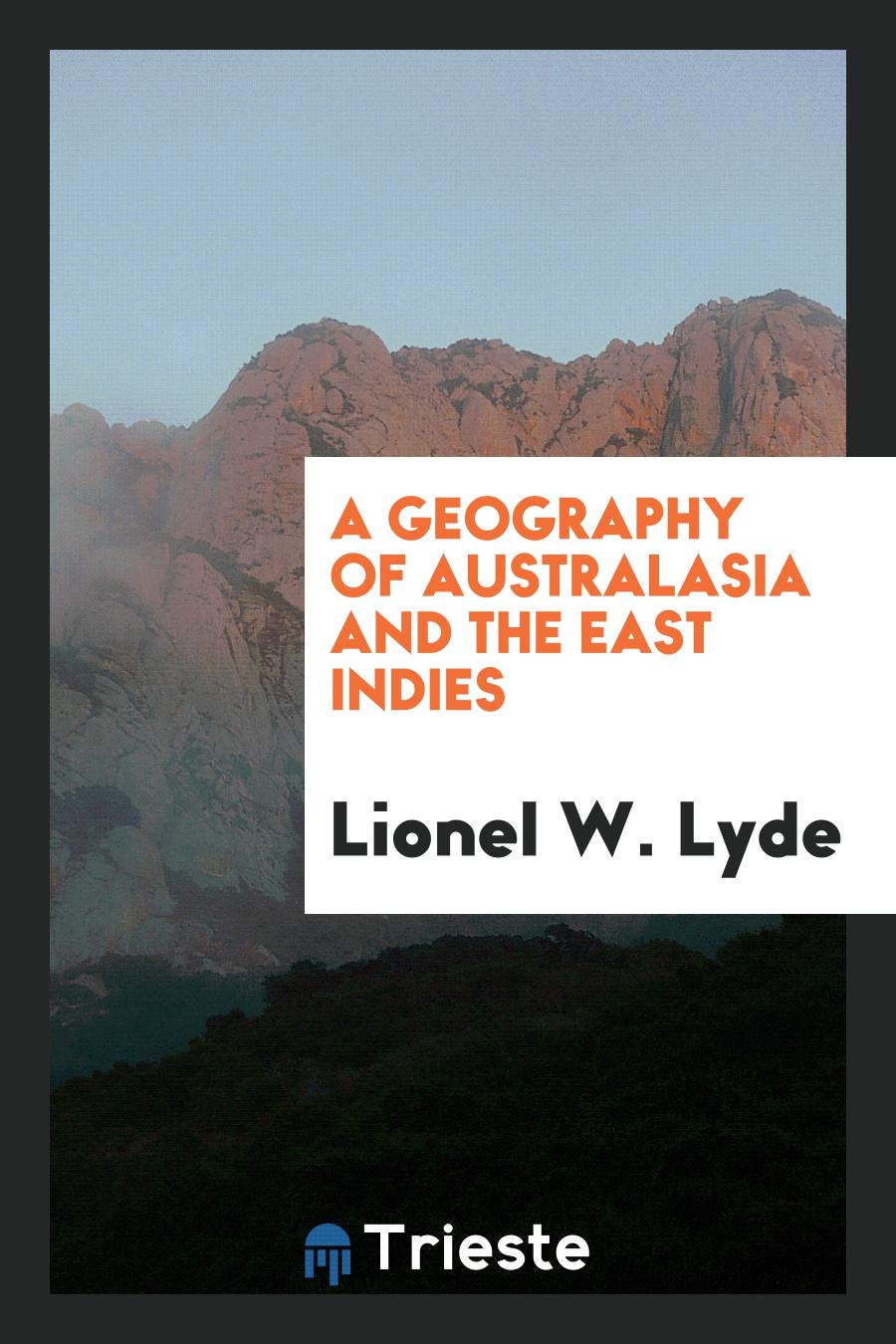 A Geography of Australasia and the East Indies