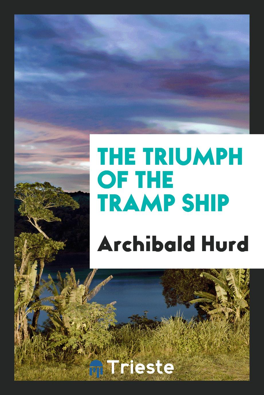 The triumph of the tramp ship