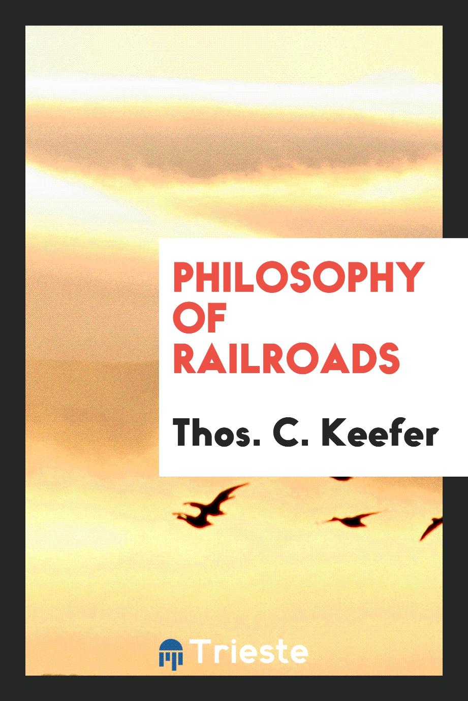 Philosophy of railroads