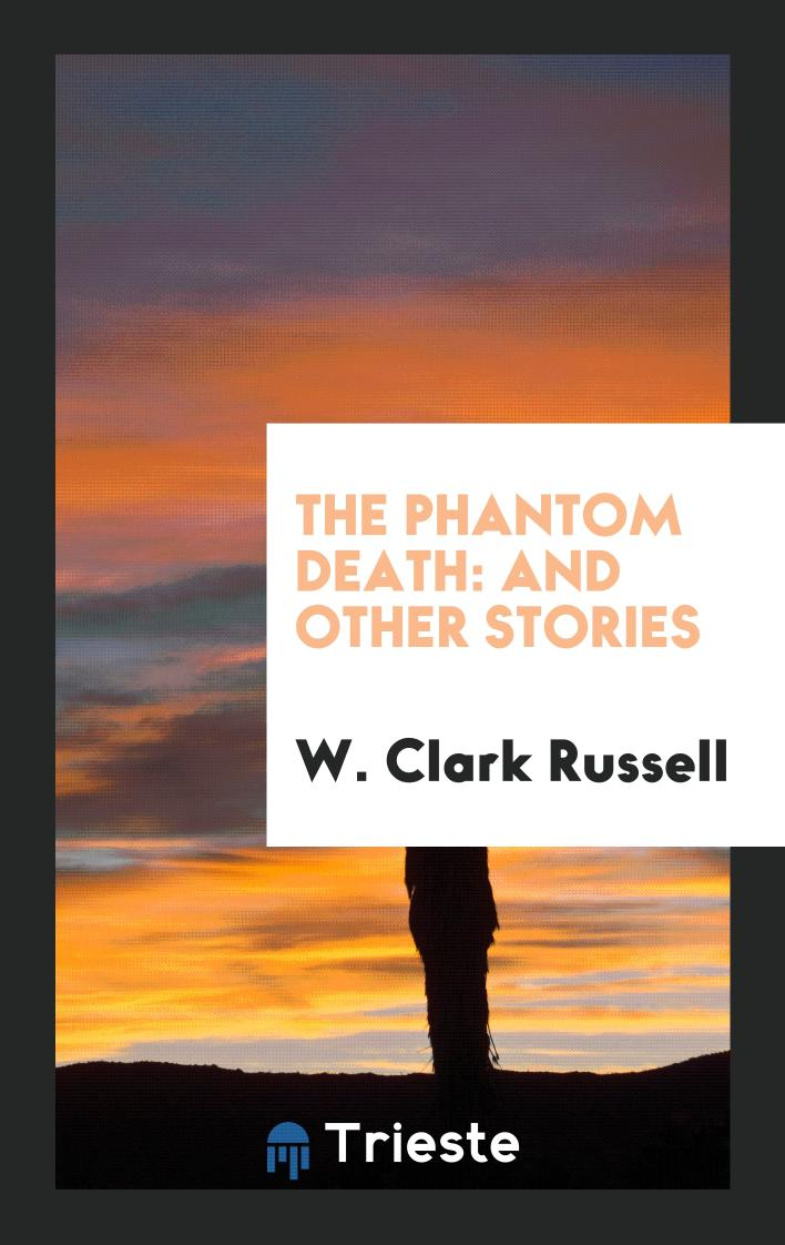 The Phantom Death: And Other Stories