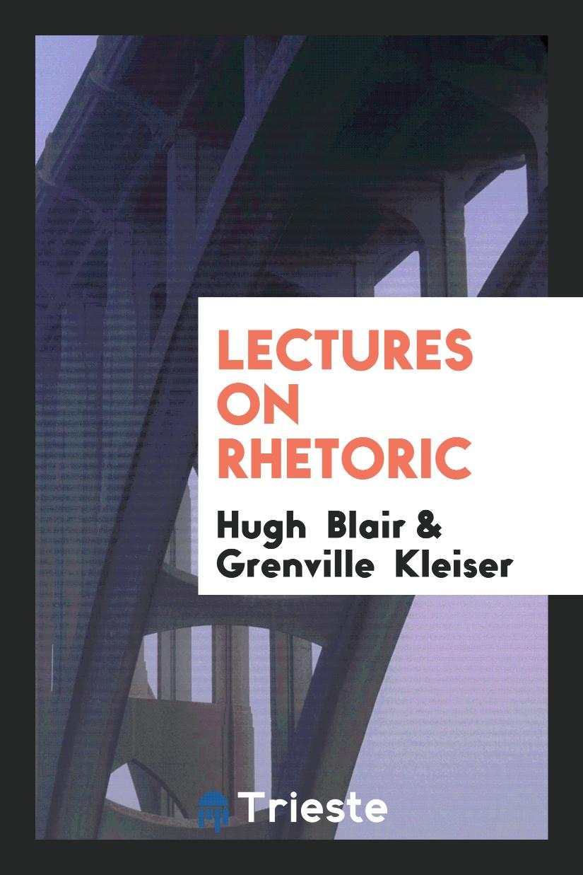 Lectures on Rhetoric