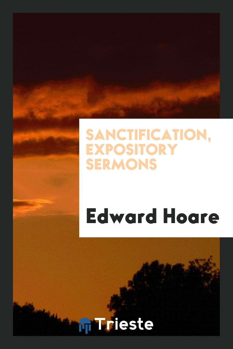 Sanctification, Expository Sermons