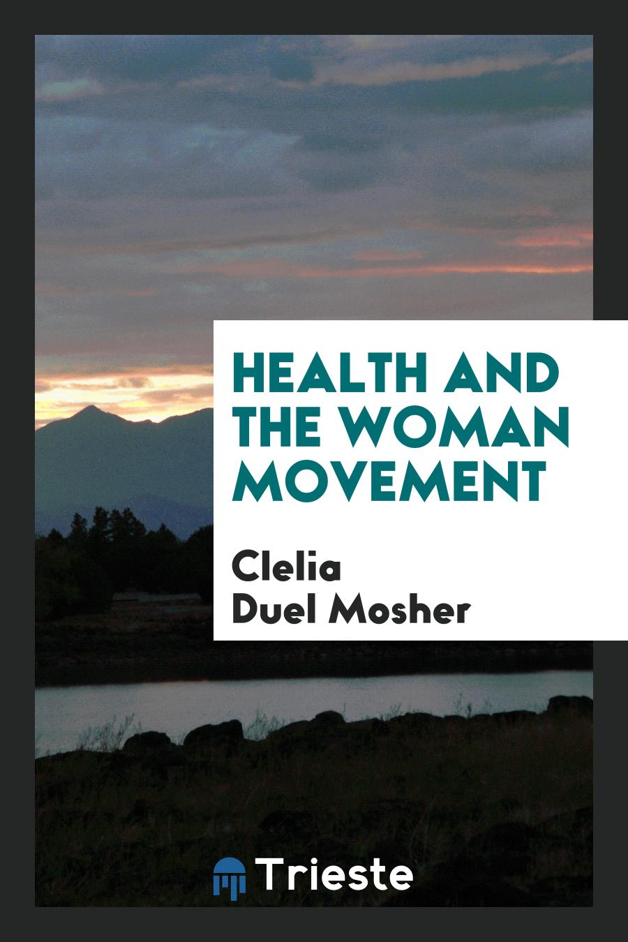 Health and the Woman Movement