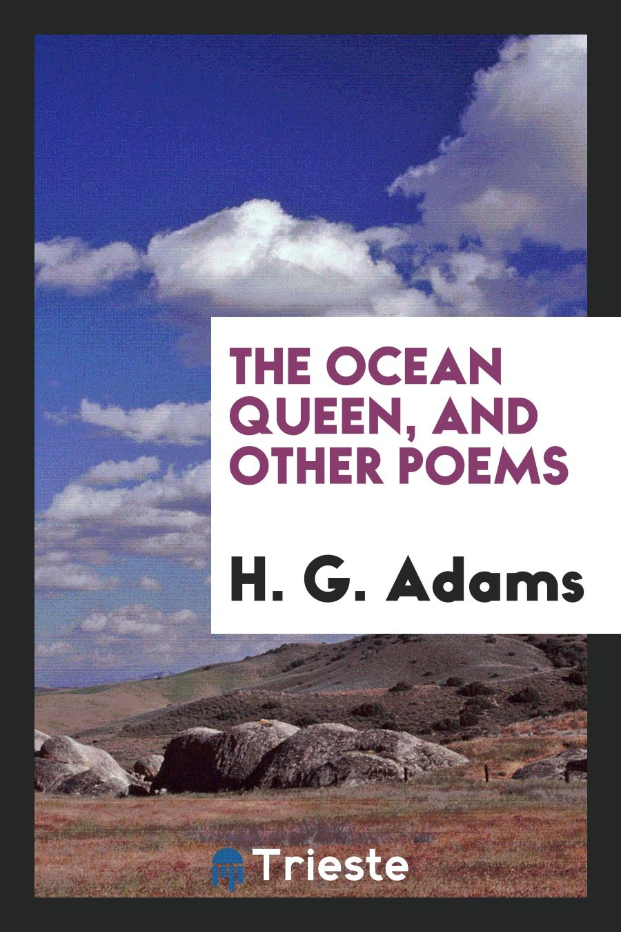 The ocean queen, and other poems